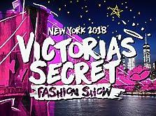 The Victoria's Secret Fashion Show (2018 TV Special)