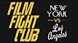 Film Fight Club: New York vs. Los Angeles