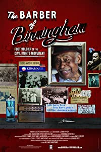 Full dvd movies unlimited dvd download The Barber of Birmingham: Foot Soldier of the Civil Rights Movement [BDRip]