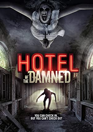 Hotel of the Damned (2016)
