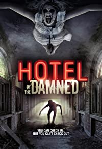 Primary photo for Hotel of the Damned