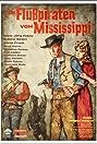 Die Flußpiraten vom Mississippi (1963) Poster