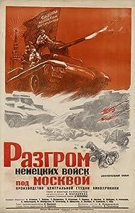 Razgrom nemetskikh voysk pod Moskvoy Soviet Union