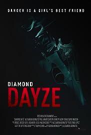 Diamond Dayze Poster