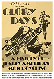 Glory Days: A History of Early American Motorcycling Poster