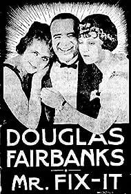 Douglas Fairbanks, Marjorie Daw, and Wanda Hawley in Mr. Fix-It (1918)