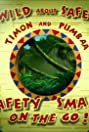 Wild About Safety: Timon and Pumbaa Safety Smart Goes Green! (2009) Poster