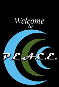 Welcome to P.E.A.C.E (2020)