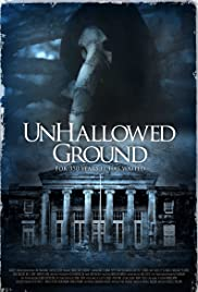 Unhallowed Ground (2015) 1080p