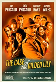 The Case of the Gilded Lily Poster