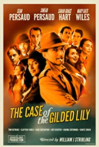 Primary photo for The Case of the Gilded Lily