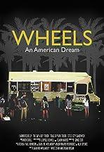 Wheels: An American Dream