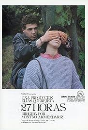 27 horas(1986) Poster - Movie Forum, Cast, Reviews