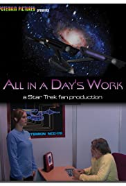 All in a Day's Work: A Star Trek Fan Production Poster