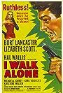 Burt Lancaster in I Walk Alone (1947)