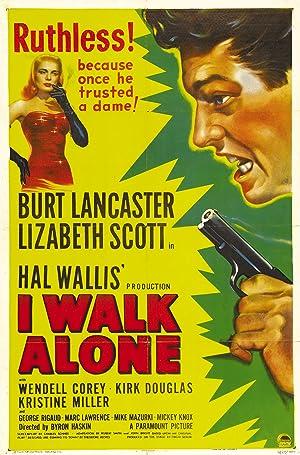 I Walk Alone (1947)