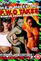 Women's Extreme Wrestling: WEW Makes, the PWO Takes
