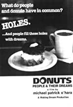 Donuts, People and Their Dreams