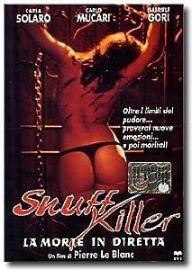 Snuff killer - La morte in diretta by Bruno Mattei