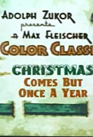 Christmas Comes But Once A Year.Christmas Comes But Once A Year 1936 Imdb