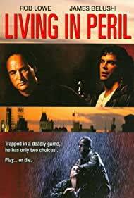 Rob Lowe and Jim Belushi in Living in Peril (1997)