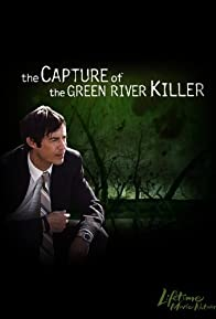 Primary photo for The Capture of the Green River Killer
