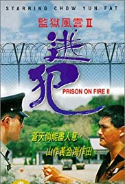 Prison on Fire II (1991) Poster - Movie Forum, Cast, Reviews