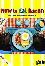 How to Eat Bacon