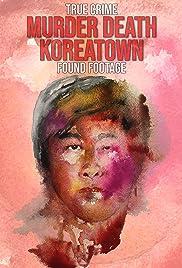 Murder Death Koreatown (2020) 720p