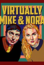 Virtually Mike and Nora