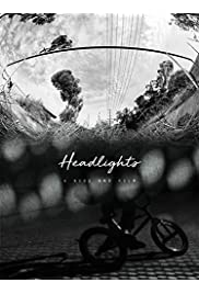 Headlights: A Ride BMX Film