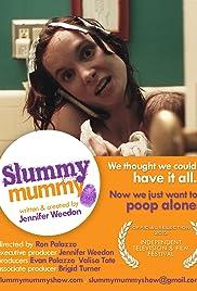 Slummy Mummy Poster