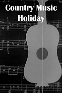Movie fone Country Music Holiday by [hd1080p]
