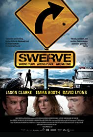 Jason Clarke, Emma Booth, and David Lyons in Swerve (2011)