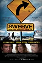Swerve (2011) Poster