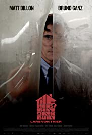 The House That Jack Built (2018) Poster - Movie Forum, Cast, Reviews