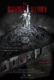 The Soviet Story (2008) Poster - Movie Forum, Cast, Reviews