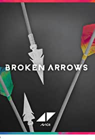 Avicii: Broken Arrows (2015)