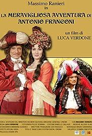 La meravigliosa avventura di Antonio Franconi Poster