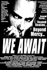 We Await Poster