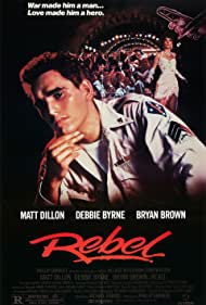 Matt Dillon and Debra Byrne in Rebel (1985)