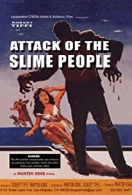 Attack of the Slime People (2008)