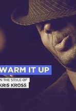 Kris Kross: Warm It Up
