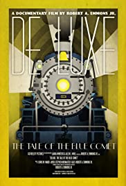 De Luxe: The Tale of the Blue Comet Poster