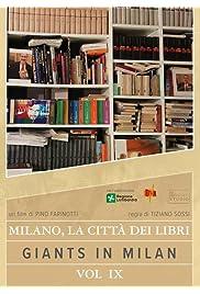 Milano, la citta' dei libri: Giants in Milan vol. 9