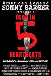 Primary photo for Dead in 5 Heartbeats