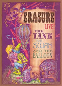 Movies trailer download Erasure: The Tank, the Swan, and the Balloon - Live! [BRRip]