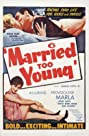 Married Too Young (1962) Poster