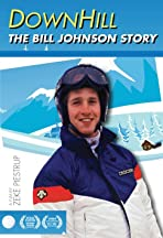 Downhill: The Bill Johnson Story