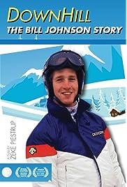 Downhill: The Bill Johnson Story (2011) ONLINE SEHEN